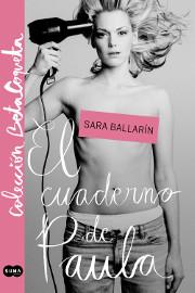 El cuaderno de Paula - Sara Ballarin